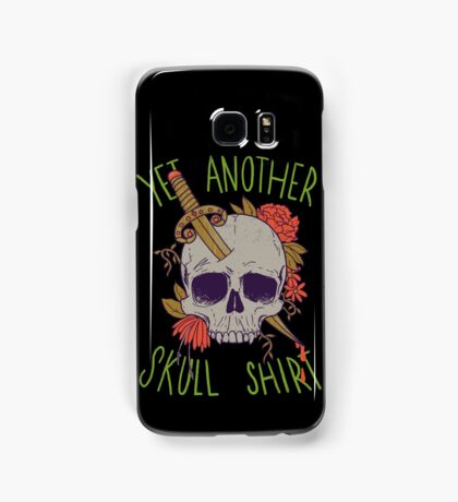 Yet Another Skull Shirt Samsung Galaxy Case/Skin