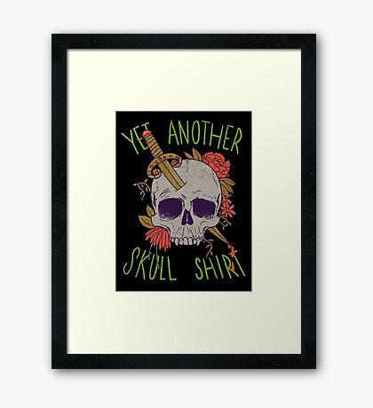 Yet Another Skull Shirt Framed Print