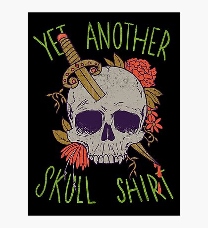 Yet Another Skull Shirt Photographic Print