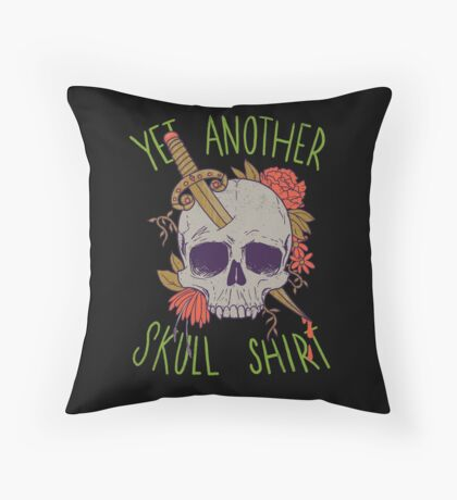Yet Another Skull Shirt Throw Pillow