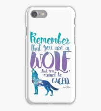 Remember that you are a wolf. And you cannot be caged. ― Sarah J. Maas, A Court of Wings and Ruin  iPhone Case/Skin
