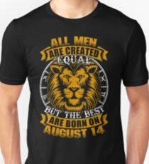 Best Men Are Born On August 14 Leo Shirt T-Shirt