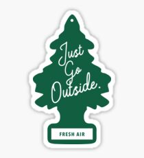 Go Outside. Sticker