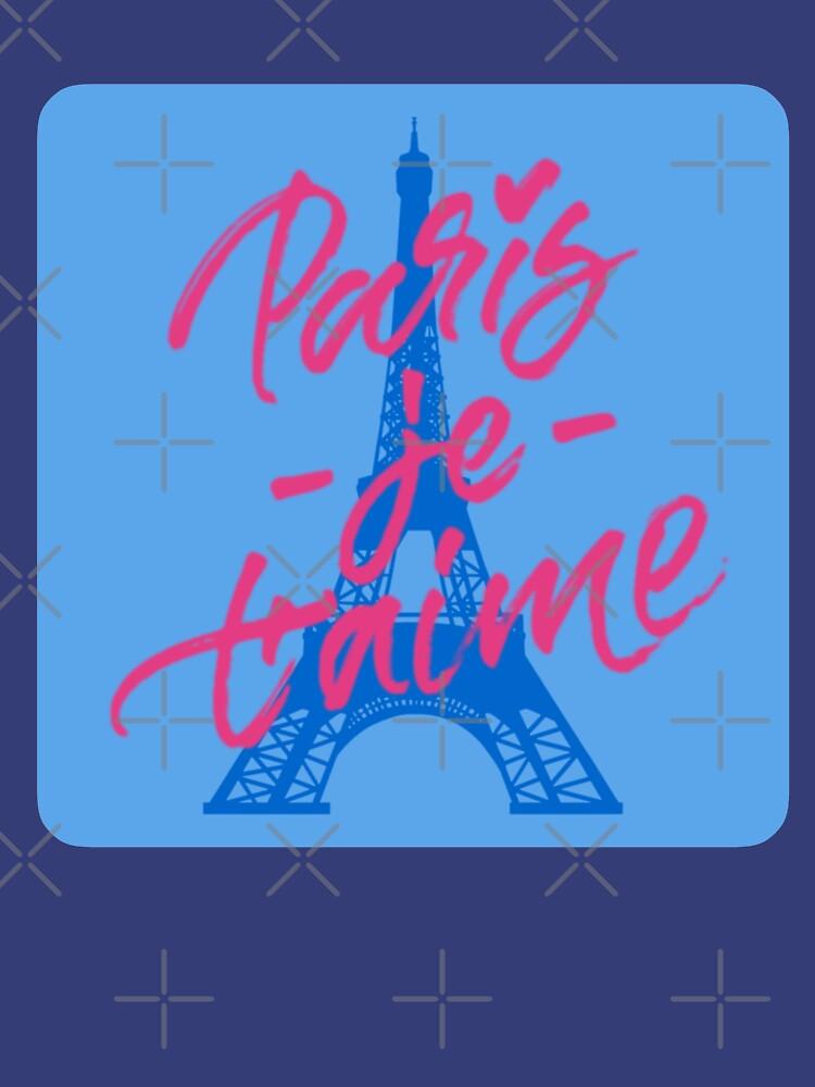 Paris J'Taime by mikesbliss