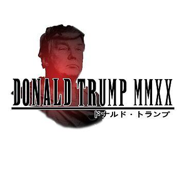 Donald Trump 2020 x Final Fantasy  by CXM0D