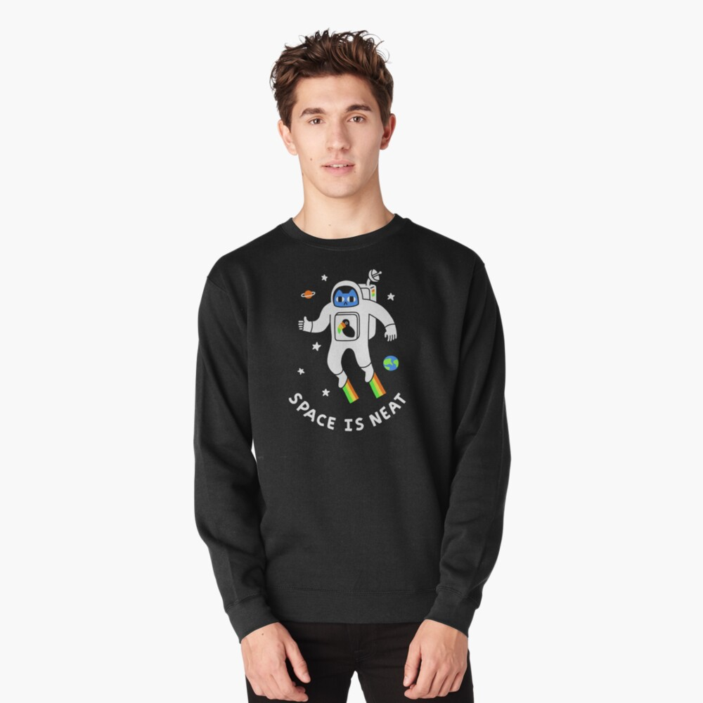 Space Is Neat Pullover Sweatshirt
