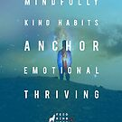 Mindfully Kind Habits Anchor Emotional Thriving by FeedKindness