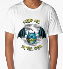 Find me in the dark Long T-Shirt