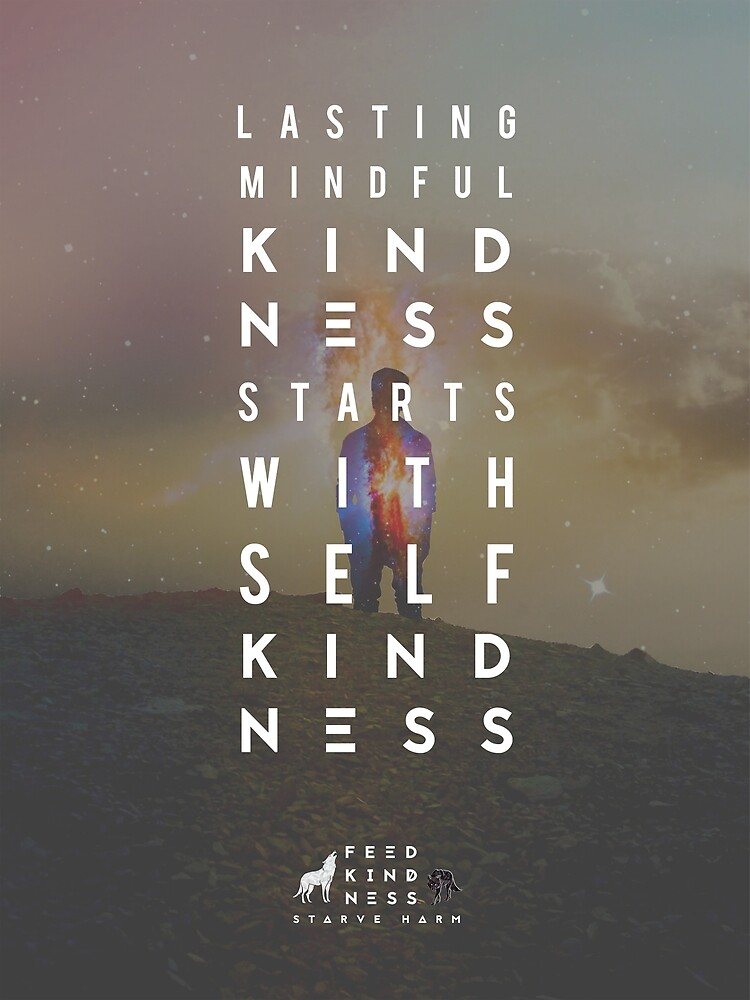 Self Kindness is Foundational by FeedKindness