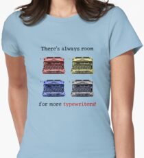 There's Always Room for More Typewriters! T-Shirt