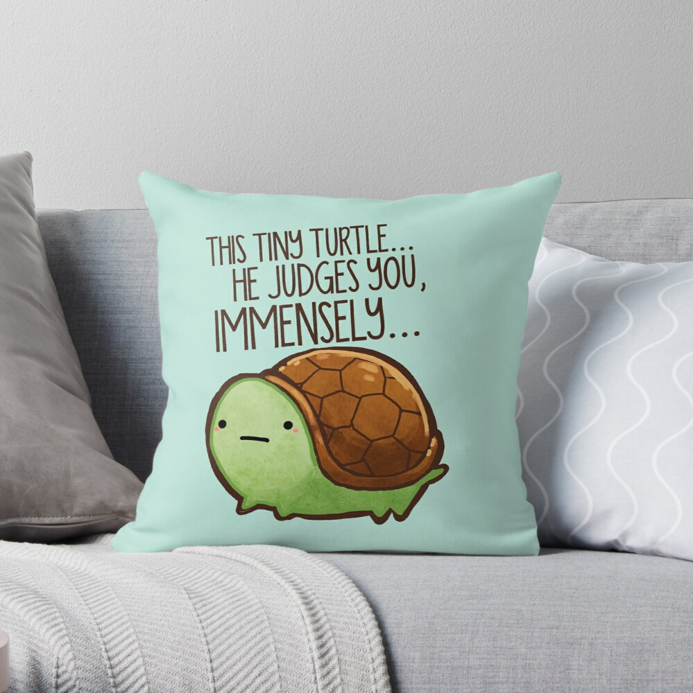 This turtle.. he judges you. Throw Pillow