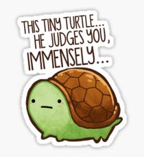 This turtle.. he judges you. Sticker