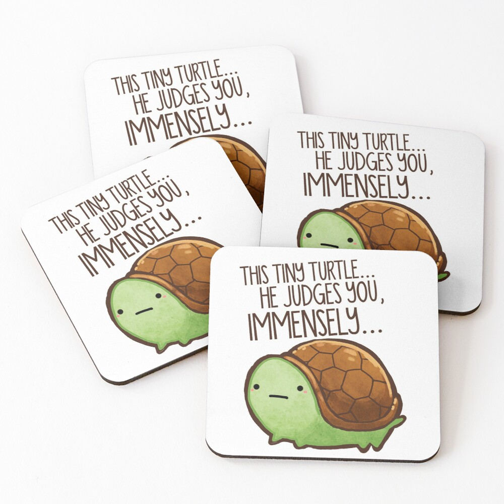 This turtle.. he judges you. Coasters (Set of 4)