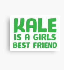 KALE is a girls best friend Canvas Print
