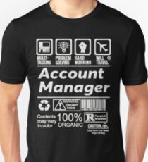 ACCOUNT MANAGER LATEST DESIGN|FIND MORE HERE: https://goo.gl/bO27By Unisex T-Shirt