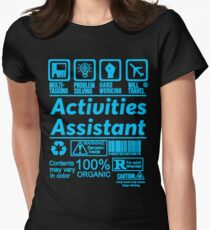 ACTIVITIES ASSISTANT LATEST DESIGN|FIND MORE HERE: https://goo.gl/YpYcDQ Women's Fitted T-Shirt