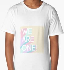 We are one! Long T-Shirt