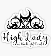 High Lady of the Night Court - ACOWAR - ACOMAF Sticker