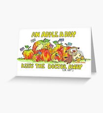 An apple a day keeps the doctor away Greeting Card