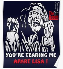 youre tearing me apart lisa posters redbubble