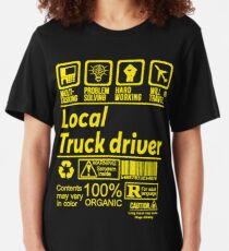 LOCAL TRUCK DRIVER SOLVE PROBLEMS DESIGN Slim Fit T-Shirt