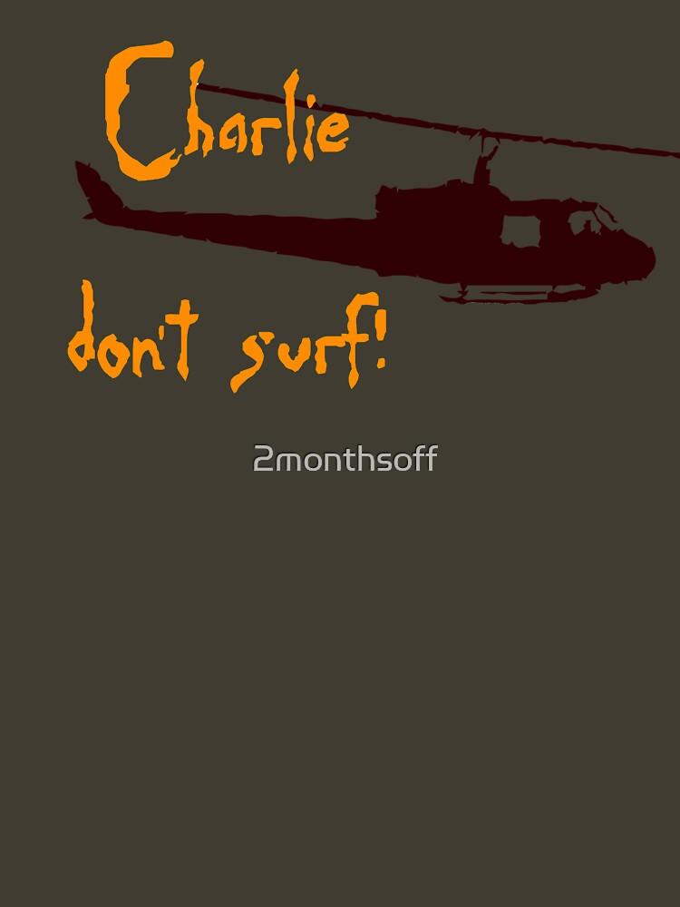 Charlie dont surf | Unisex T-Shirt
