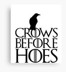 Crows before hoes Canvas Print
