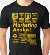 MARKETING ANALYST SOLVE PROBLEMS DESIGN Unisex T-Shirt