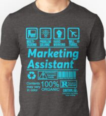 MARKETING ASSISTANT SOLVE PROBLEMS DESIGN Unisex T-Shirt