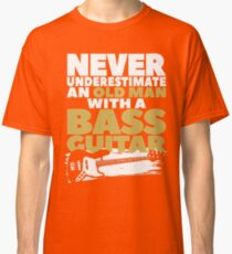 Old Man With A Bass Guitar Classic T-Shirt