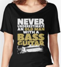 Old Man With A Bass Guitar Women's Relaxed Fit T-Shirt