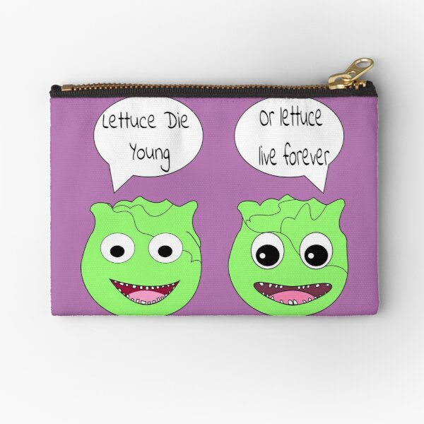 Forever Lettuce (Misheard Song Lyric) Zipper Pouch