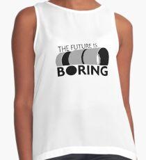 Die Zukunft ist langweilig Kontrast Top