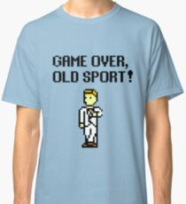 Game Over, Old Sport! Classic T-Shirt