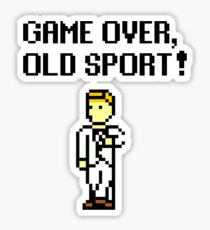 Game Over, Old Sport! Sticker