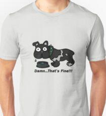 Damn That's Fine T-Shirt