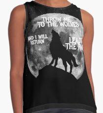 Throw me to the Wolves and i will return Leading the Pack Contrast Tank