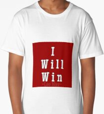 I will win AFFIRMATIONS  Long T-Shirt