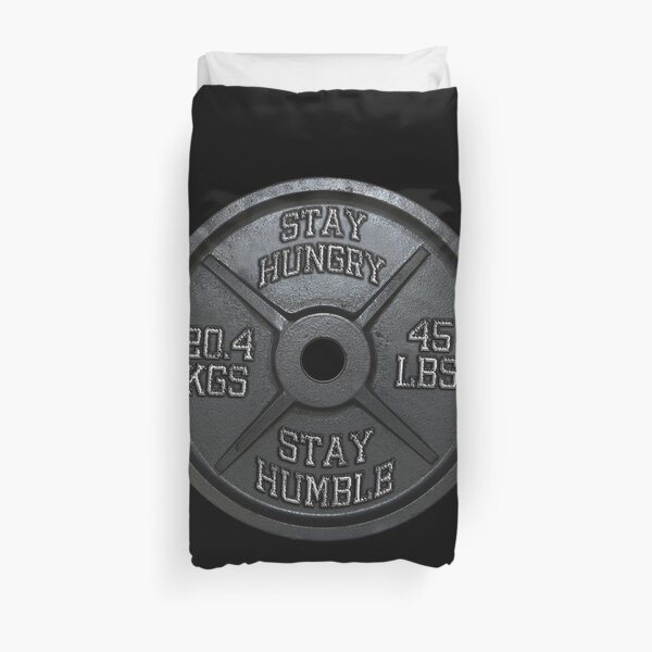 Stay Hungry, Stay Humble - Barbell Plate Duvet Cover