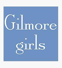 Gilmore girls Photographic Print