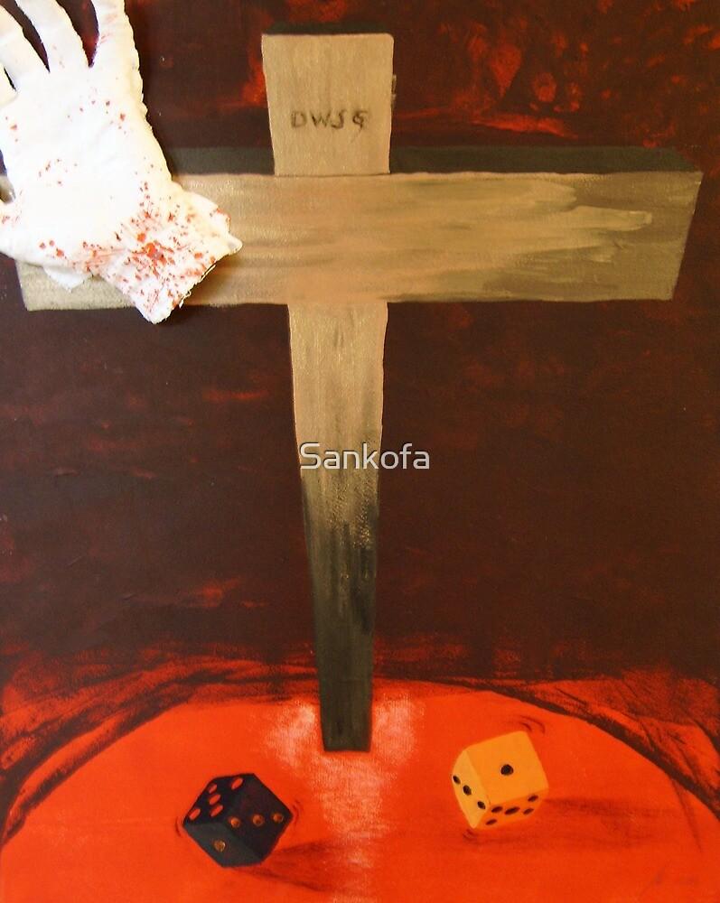 The die is cast by Sankofa