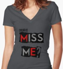 Did You MISS ME? Women's Fitted V-Neck T-Shirt