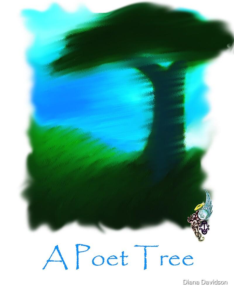 A Poet Tree by Diana Davidson