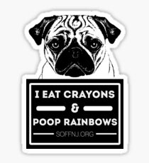 Dog Shaming Series: Pug, I Eat Crayons and Poop Rainbows for White Backgrounds Sticker