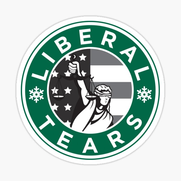 Liberal Tears - A Republicans Favorite Drink! Sticker