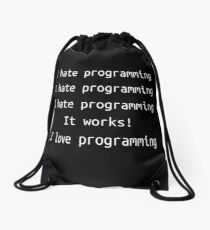 I hate / love programming - Software Development humor / humour Drawstring Bag
