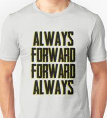 Always Forward Forward Always Unisex T-Shirt