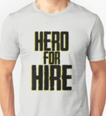 Hero for hire T-Shirt