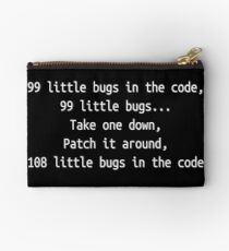 99 little bugs - Software development humour / humor Studio Pouch