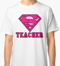 Super Teacher Classic T-Shirt